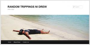 About Drew   RANDOM TRIPPINGS NI DREW