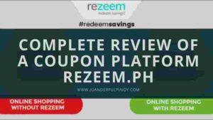 Complete Review of a Coupon Platform Rezeem.ph