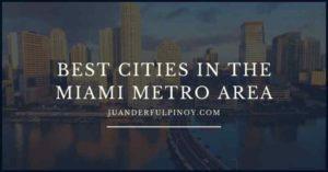 The 5 Best Cities in the Miami Metro Area