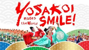 The Yosakoi Challenge: Yosakoi Your Way to Happiness